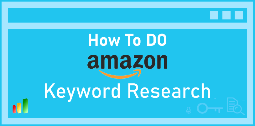 How to Amazon Keyword Research